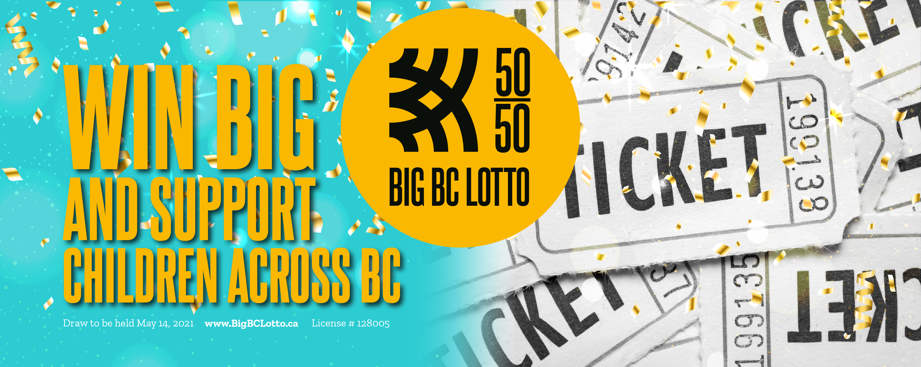 Win big and support children across BC.